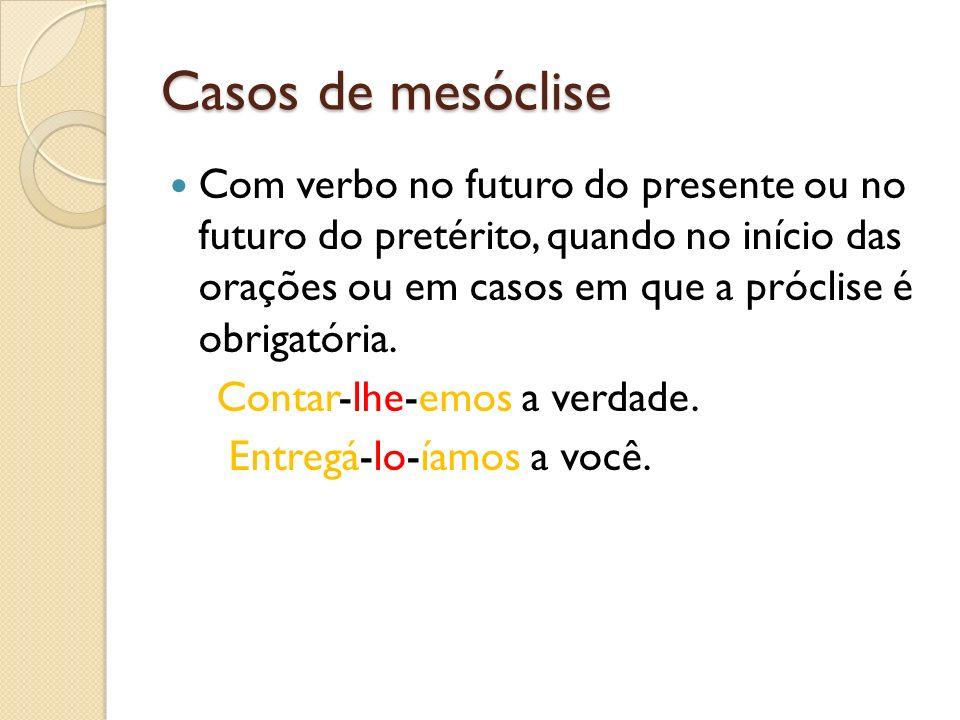 Casos de mesóclise
