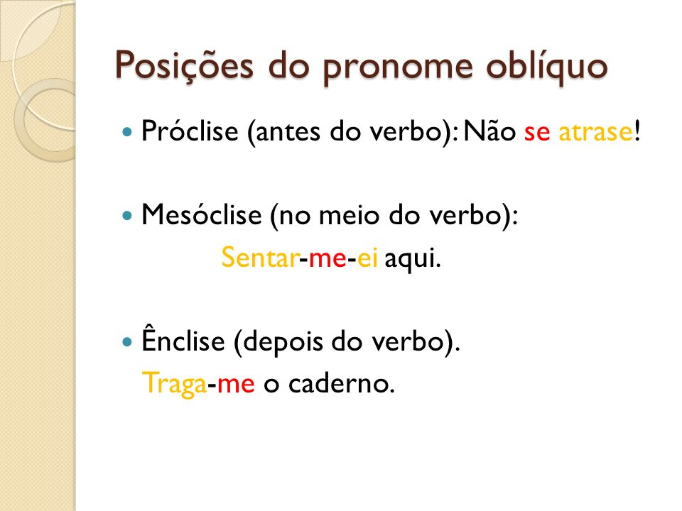 Posições do pronome oblíquo