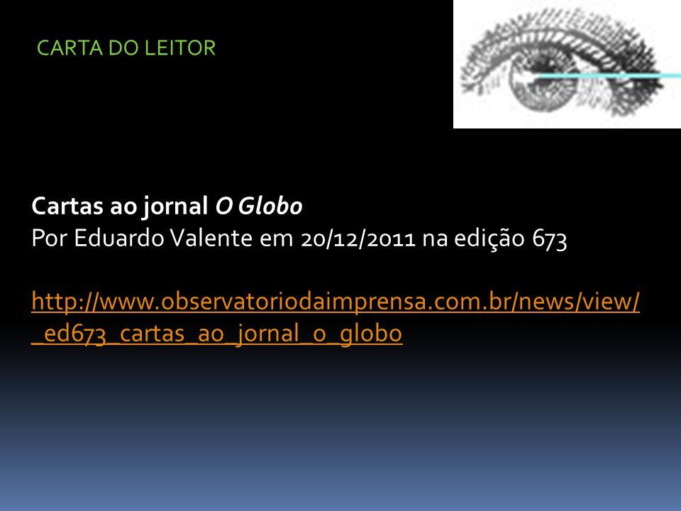 Cartas ao jornal O Globo