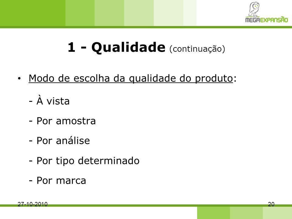 1 - Qualidade (continuação)