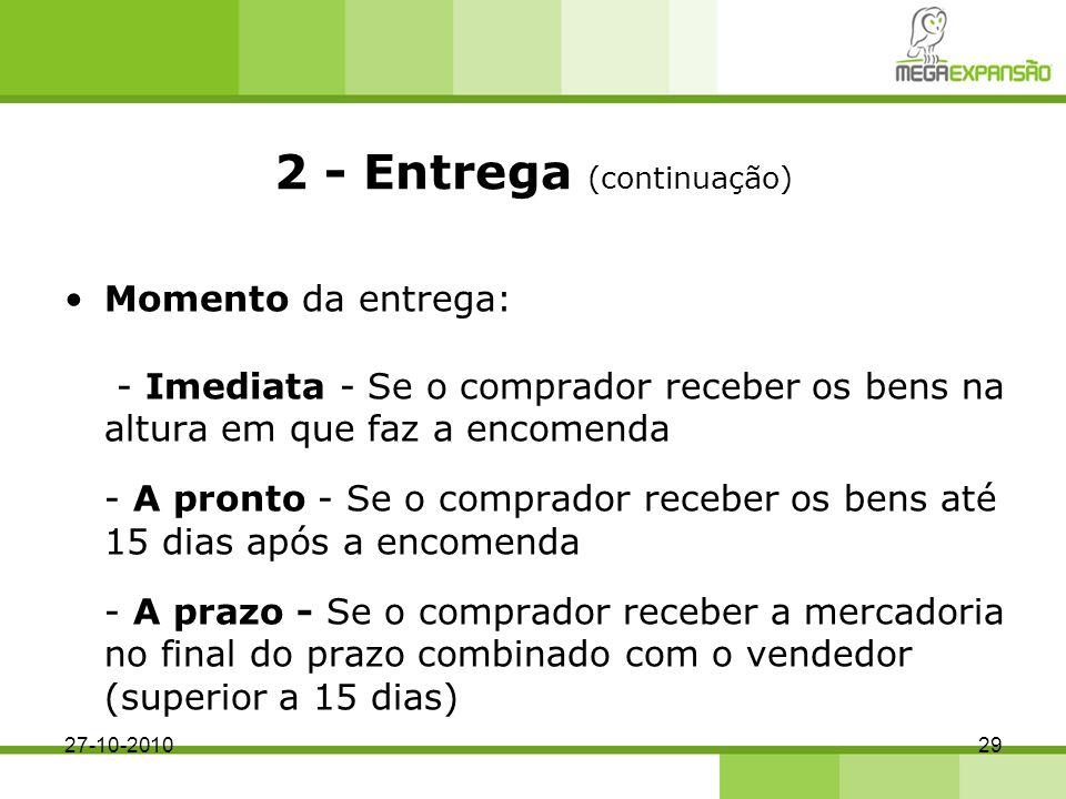 2 - Entrega (continuação)