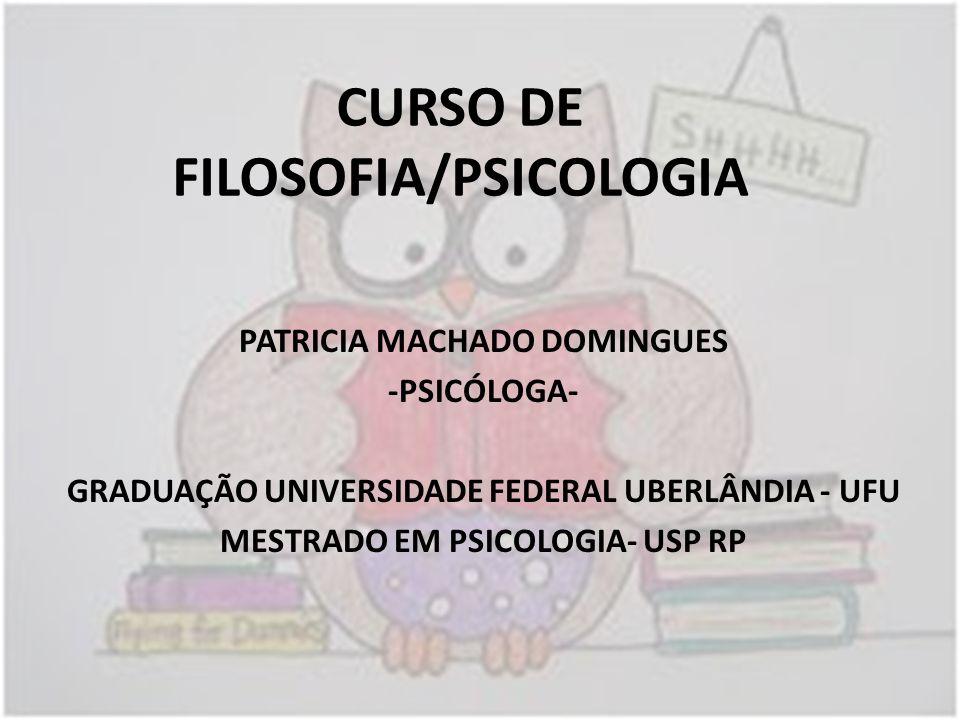 CURSO DE FILOSOFIA/PSICOLOGIA