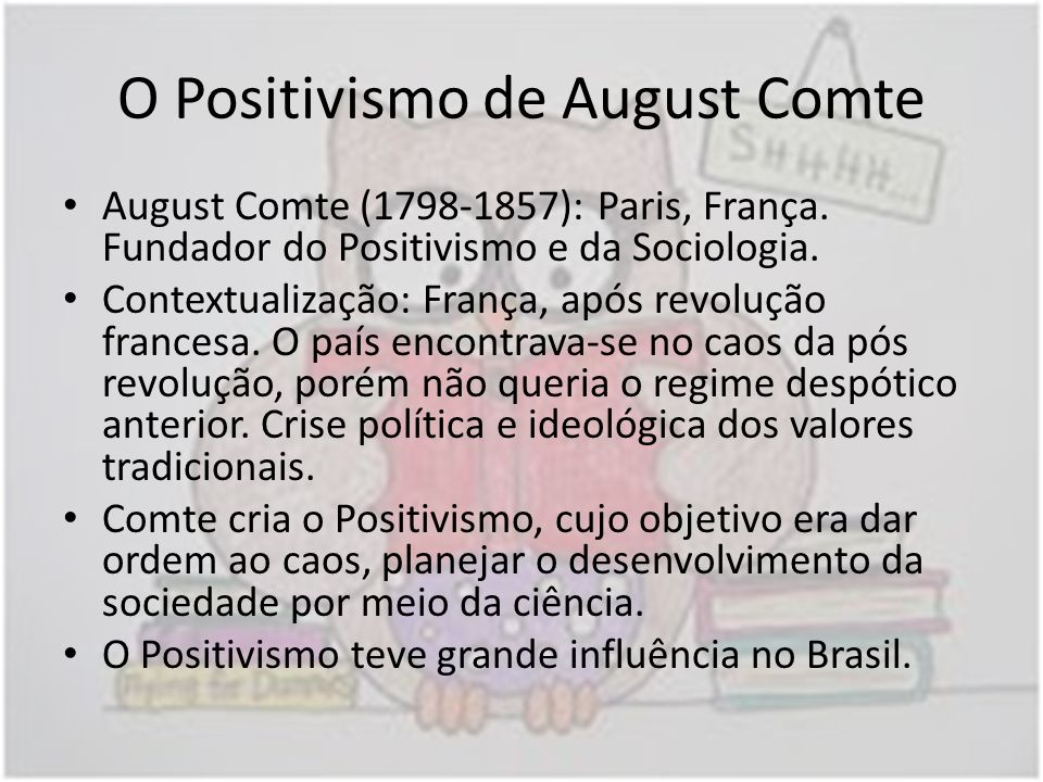 O Positivismo de August Comte