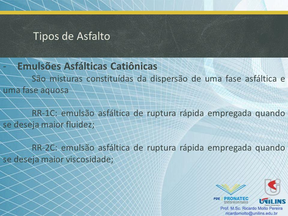 Tipos de Asfalto Emulsões Asfálticas Catiônicas