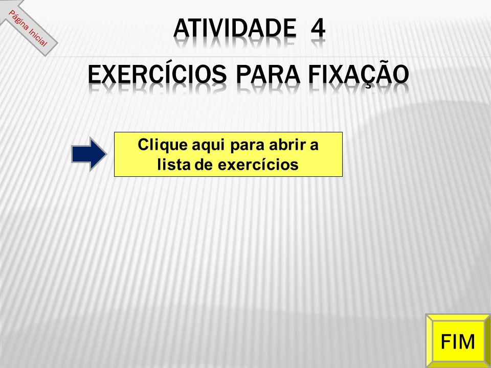Clique aqui para abrir a lista de exercícios