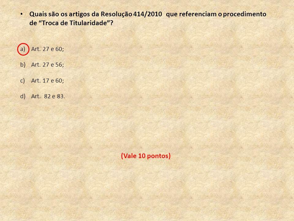 Quais são os artigos da Resolução 414/2010 que referenciam o procedimento de Troca de Titularidade