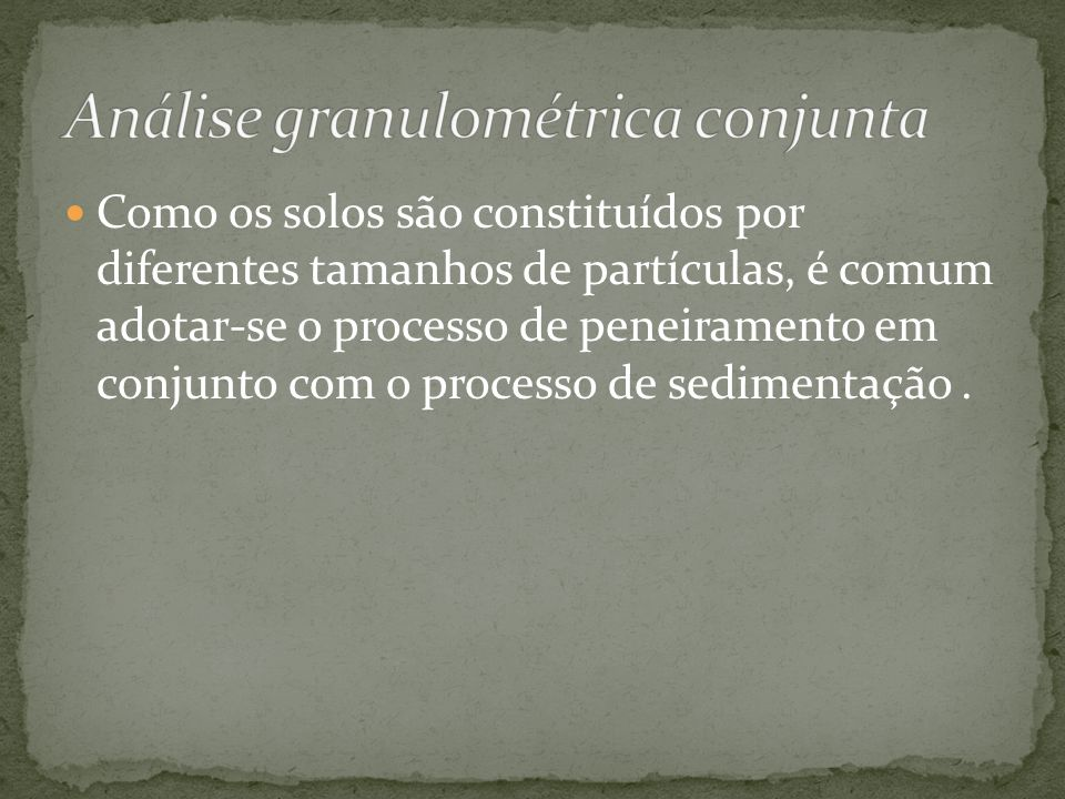 Análise granulométrica conjunta