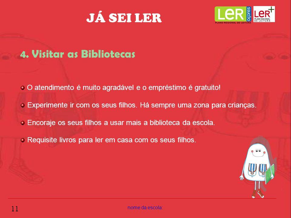JÁ SEI LER 4. Visitar as Bibliotecas