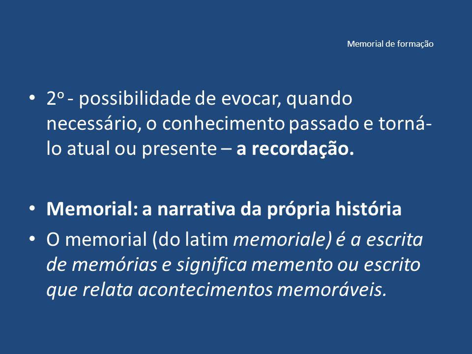 Memorial: a narrativa da própria história