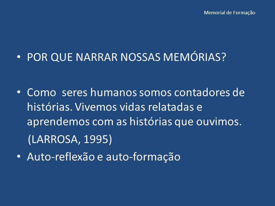 POR QUE NARRAR NOSSAS MEMÓRIAS