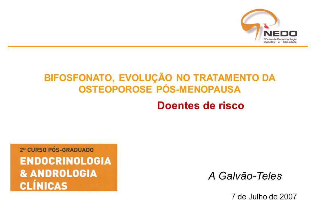 BIFOSFONATO, EVOLUÇÃO NO TRATAMENTO DA OSTEOPOROSE PÓS-MENOPAUSA