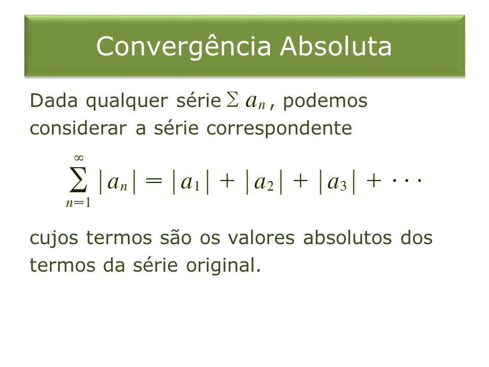 Convergência Absoluta