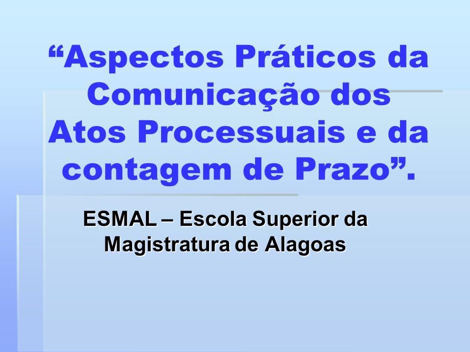 ESMAL – Escola Superior da Magistratura de Alagoas