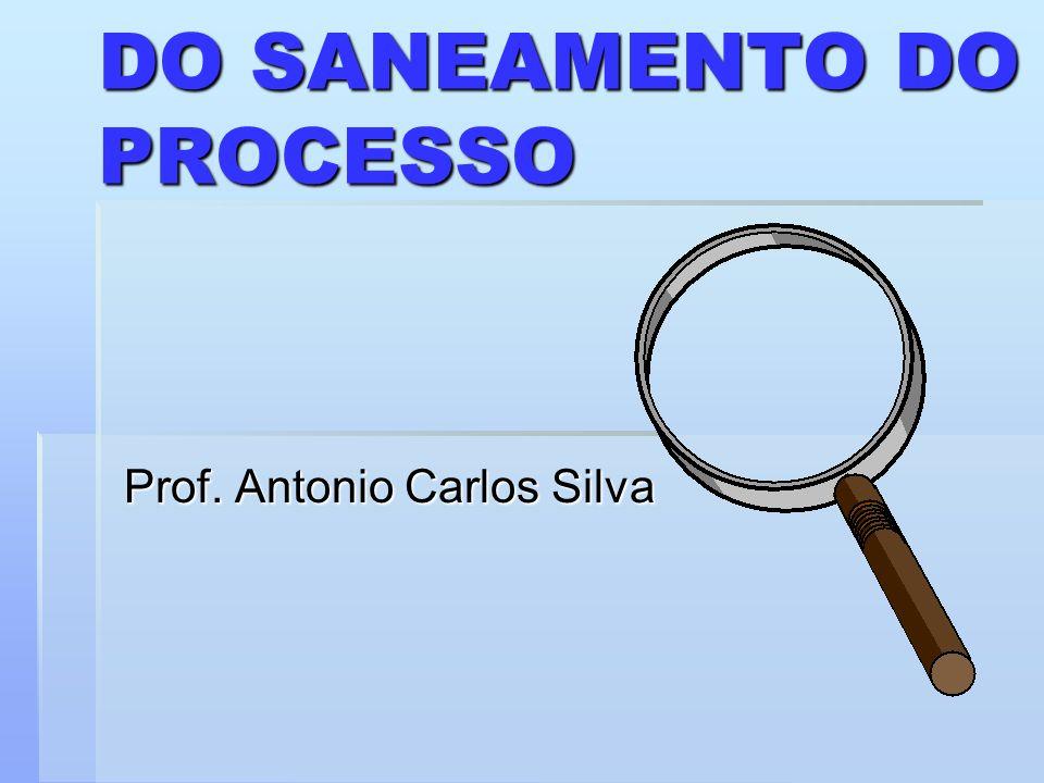 DO SANEAMENTO DO PROCESSO
