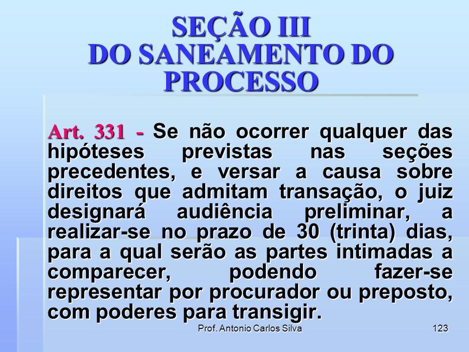SEÇÃO III DO SANEAMENTO DO PROCESSO