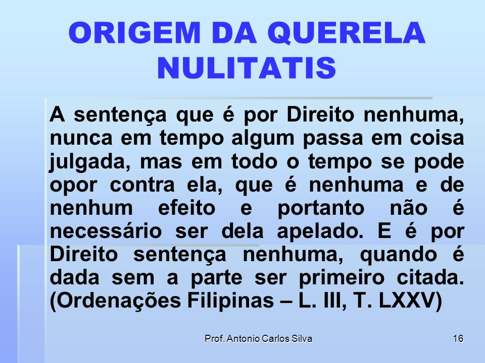ORIGEM DA QUERELA NULITATIS