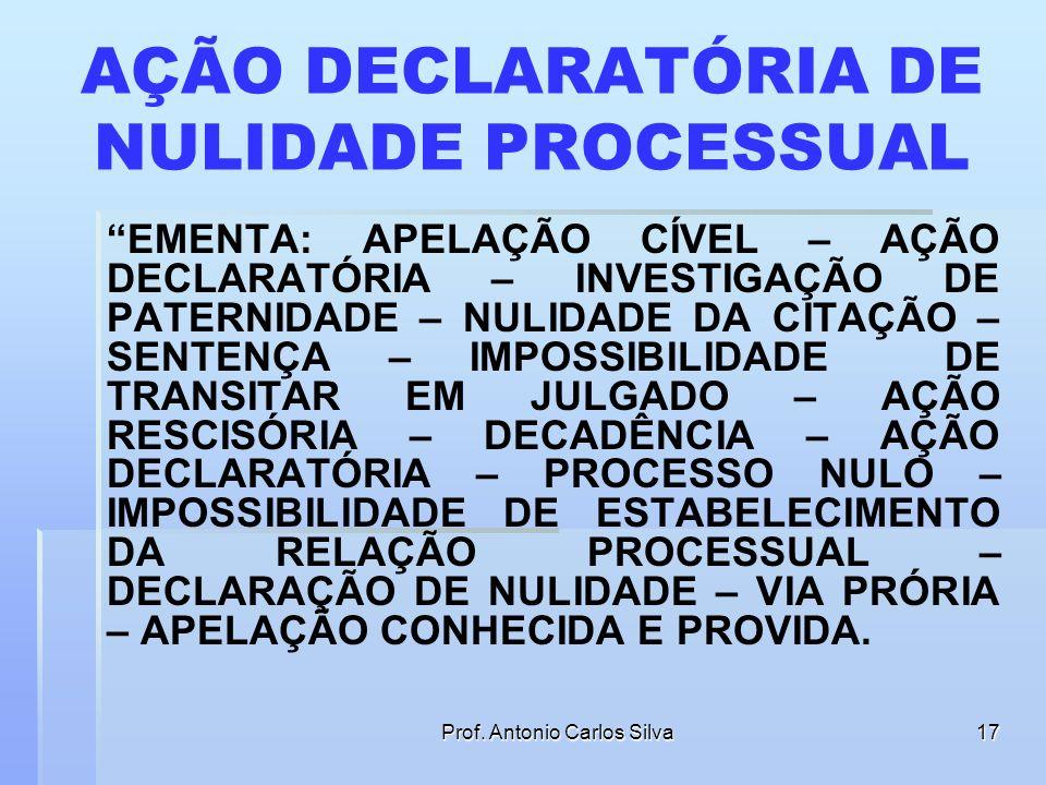 AÇÃO DECLARATÓRIA DE NULIDADE PROCESSUAL