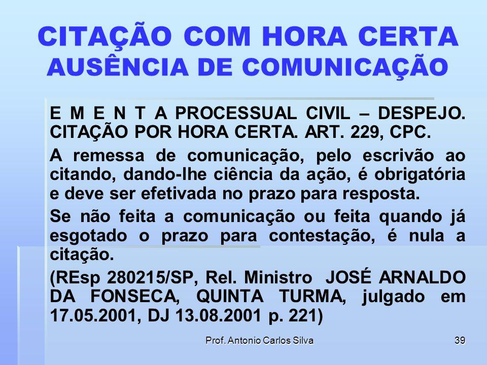 CITAÇÃO COM HORA CERTA AUSÊNCIA DE COMUNICAÇÃO