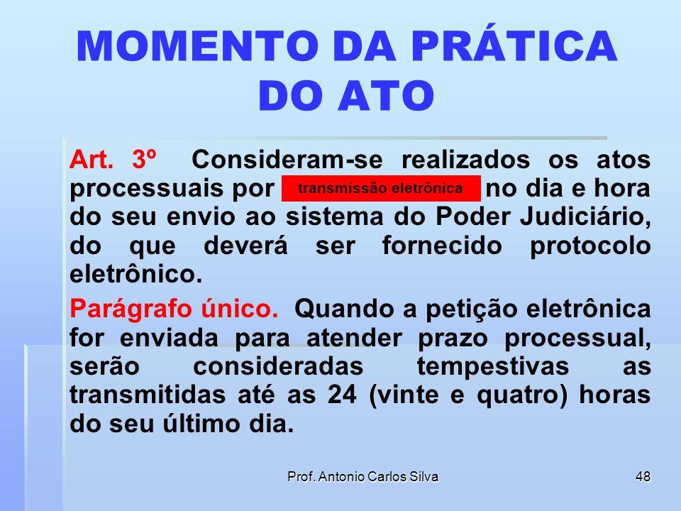 MOMENTO DA PRÁTICA DO ATO