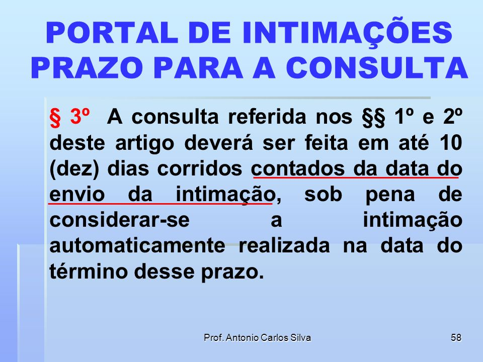 PORTAL DE INTIMAÇÕES PRAZO PARA A CONSULTA