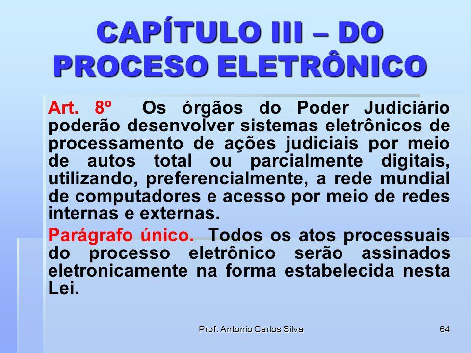 CAPÍTULO III – DO PROCESO ELETRÔNICO