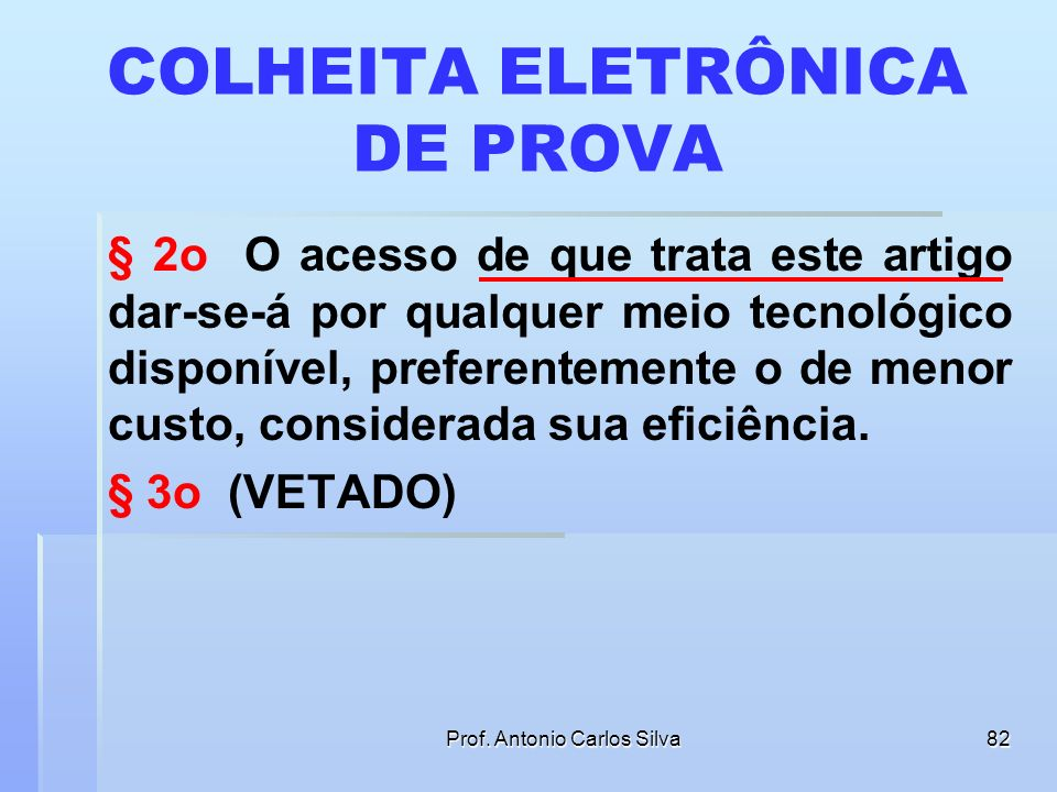 COLHEITA ELETRÔNICA DE PROVA