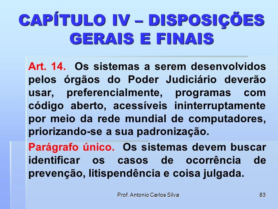CAPÍTULO IV – DISPOSIÇÕES GERAIS E FINAIS