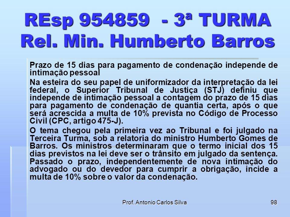 REsp 954859 - 3ª TURMA Rel. Min. Humberto Barros