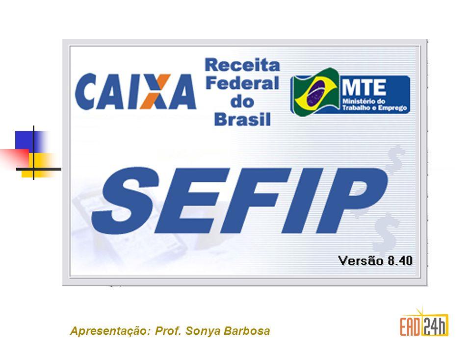 Apresentação: Prof. Sonya Barbosa