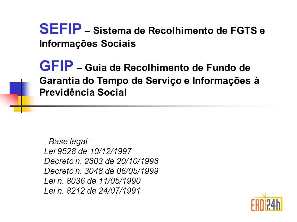 SEFIP – Sistema de Recolhimento de FGTS e Informações Sociais