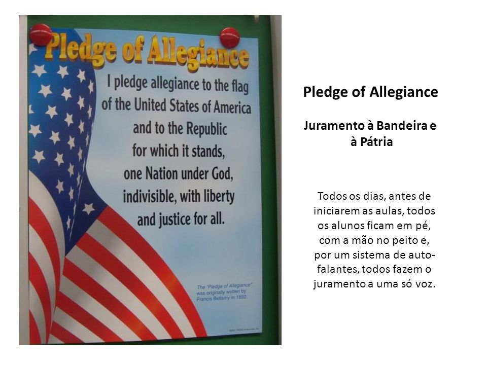 Pledge of Allegiance Juramento à Bandeira e à Pátria