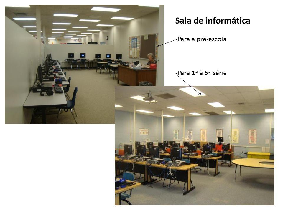 Sala de informática Para a pré-escola Para 1ª à 5ª série