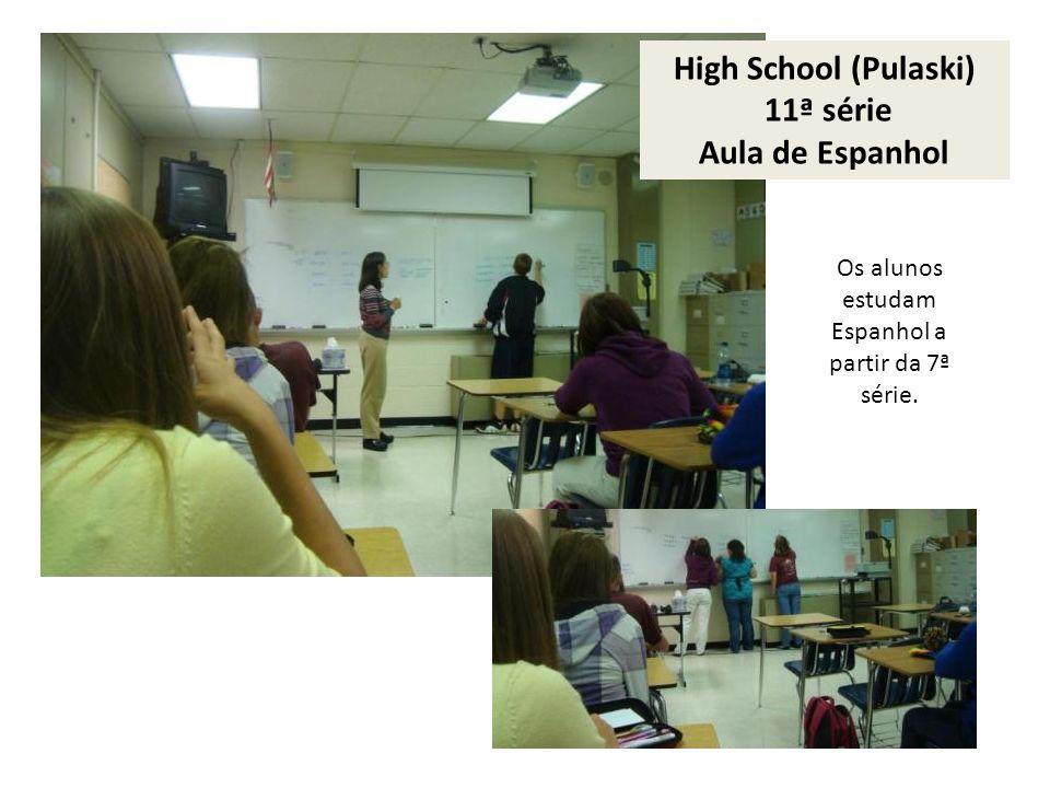 Os alunos estudam Espanhol a partir da 7ª série.