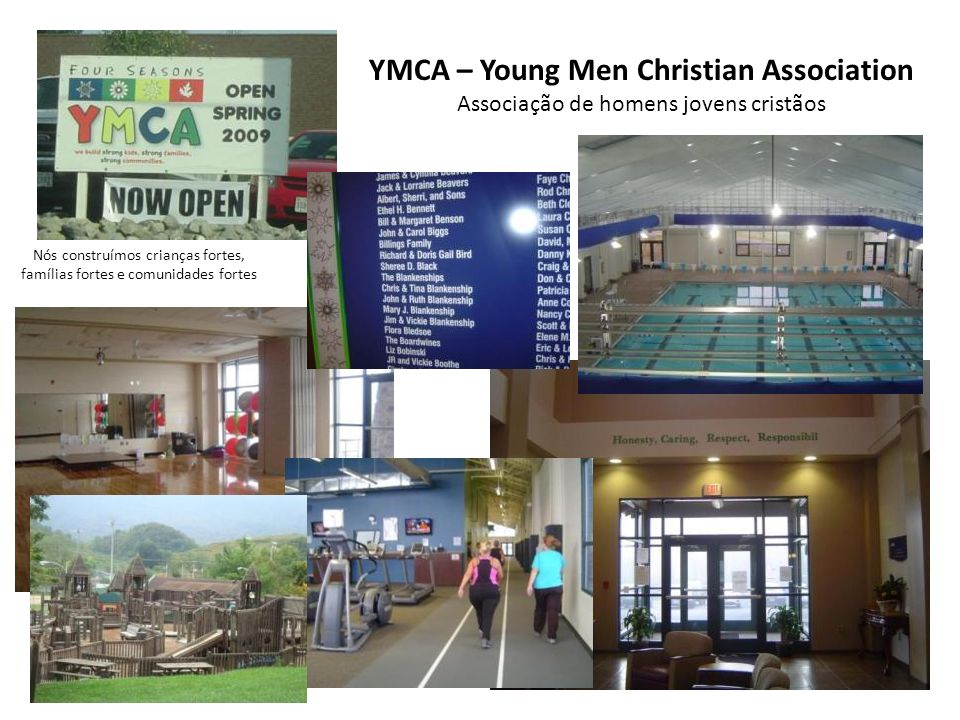 YMCA – Young Men Christian Association