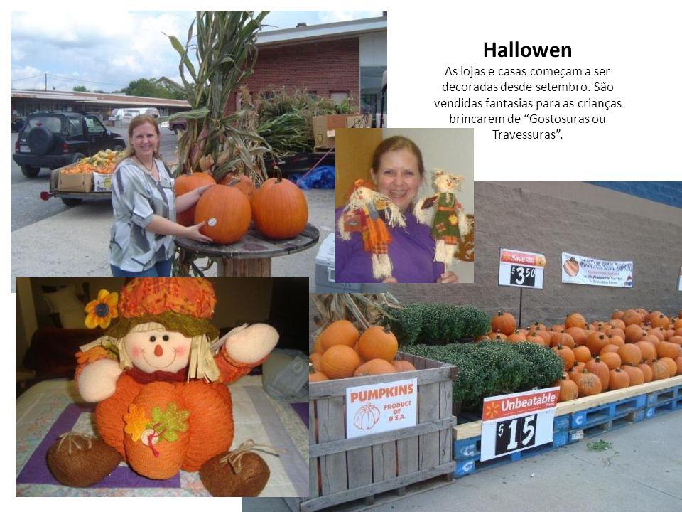 Hallowen As lojas e casas começam a ser decoradas desde setembro.