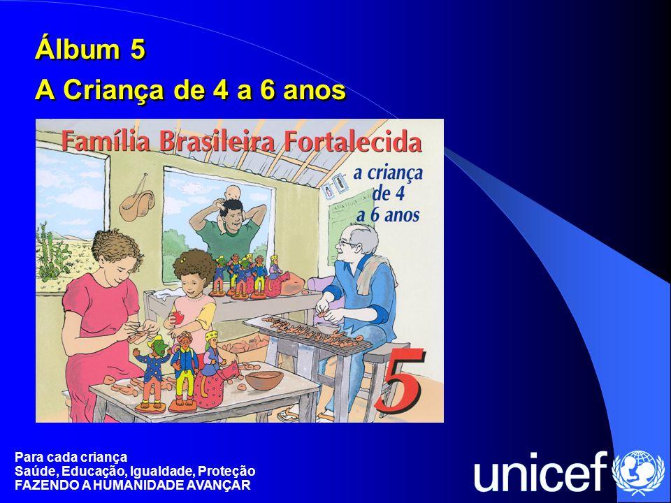Álbum 5 A Criança de 4 a 6 anos