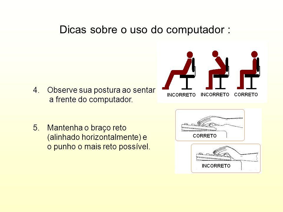 Dicas sobre o uso do computador :
