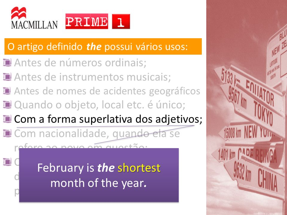 February is the shortest month of the year.
