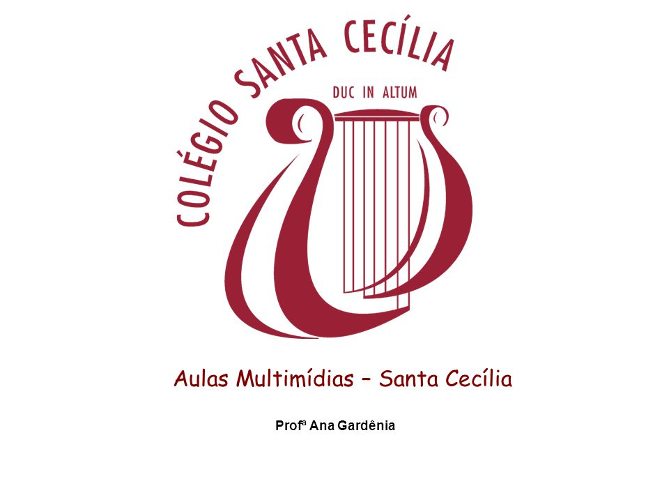 Aulas Multimídias – Santa Cecília