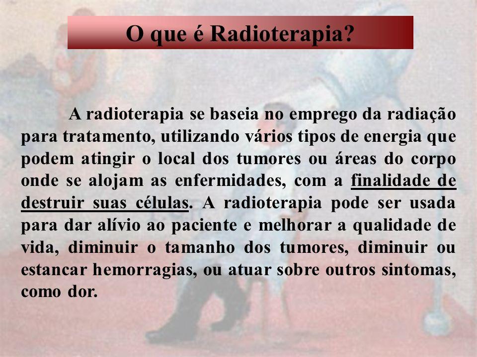 O que é Radioterapia