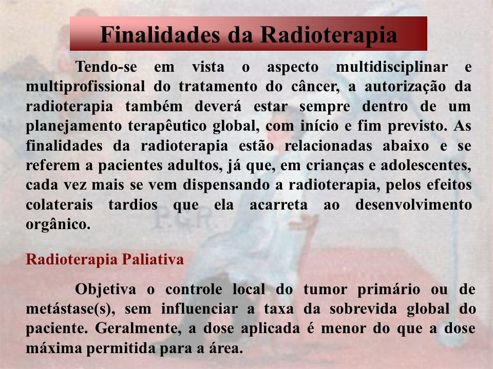 Finalidades da Radioterapia