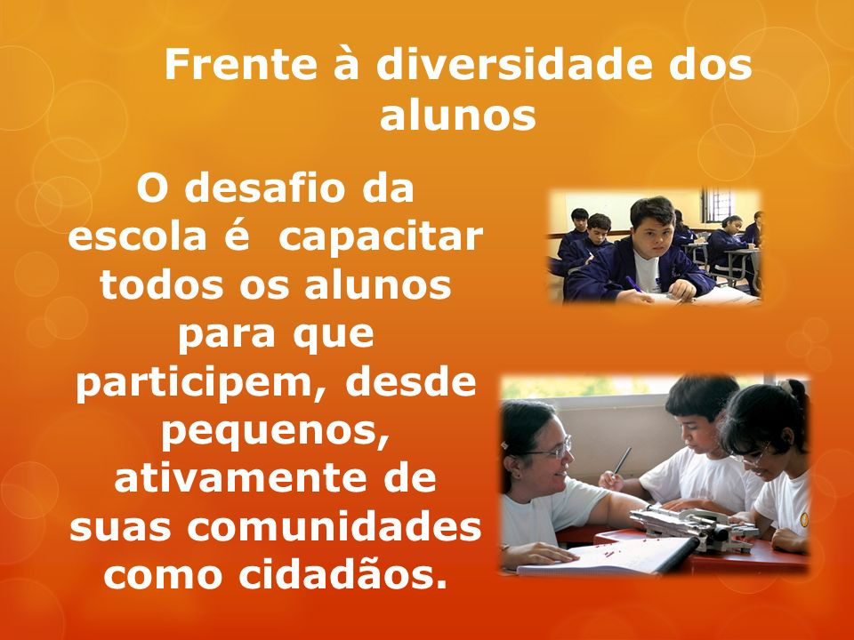 Frente à diversidade dos alunos