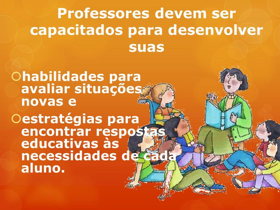 Professores devem ser capacitados para desenvolver suas