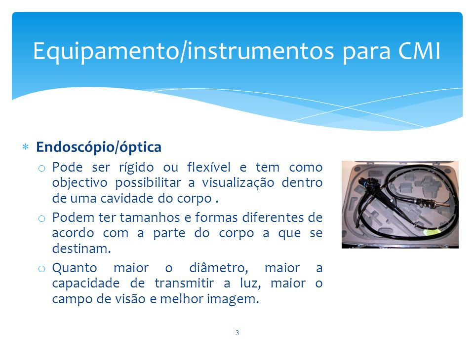 Equipamento/instrumentos para CMI