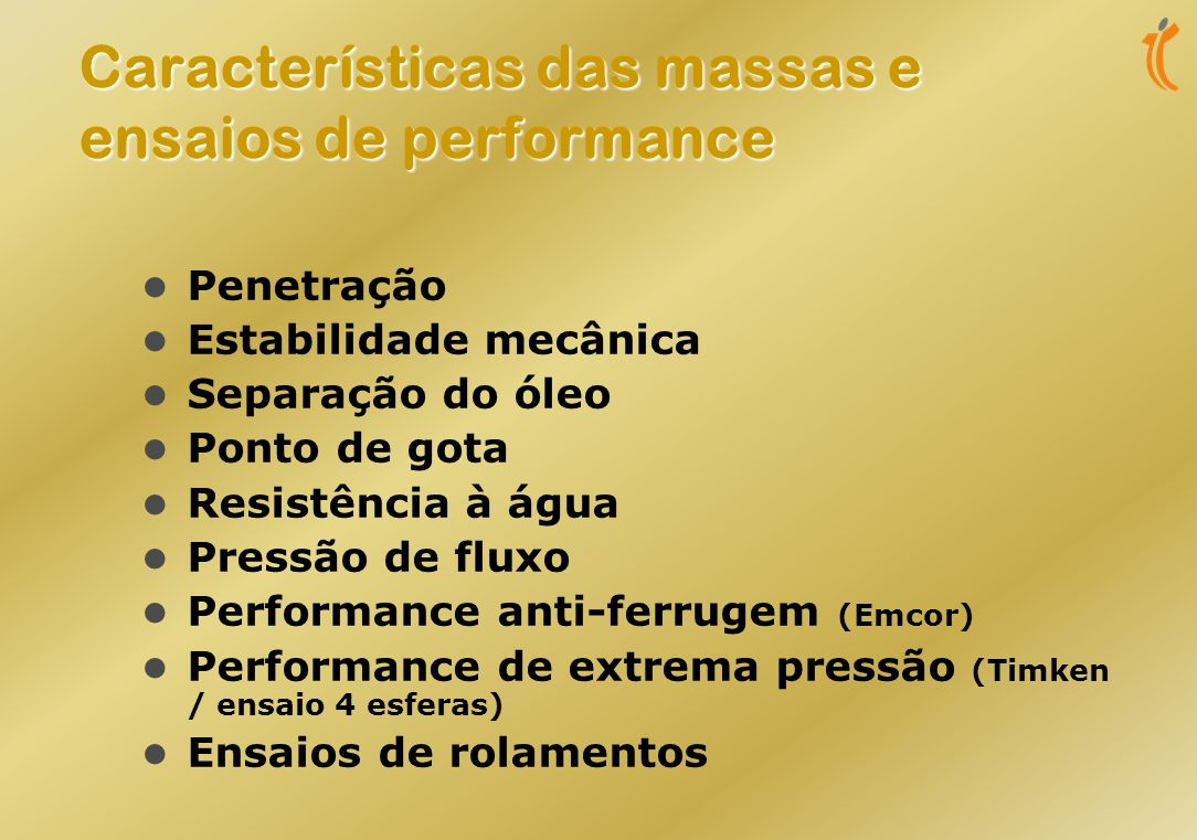 Características das massas e ensaios de performance
