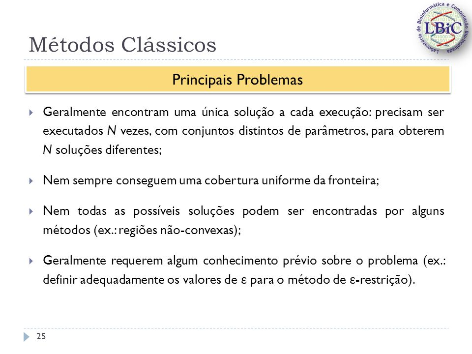 Métodos Clássicos Principais Problemas
