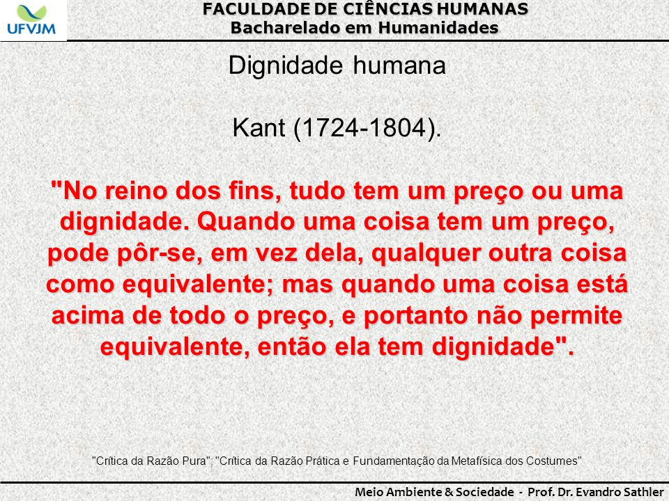 Dignidade humana Kant (1724-1804).