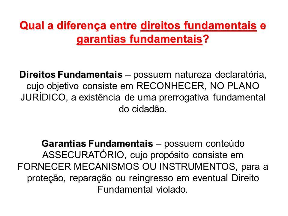 Qual a diferença entre direitos fundamentais e garantias fundamentais