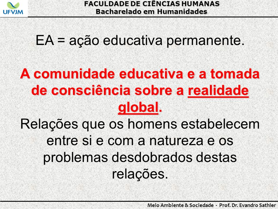 EA = ação educativa permanente.