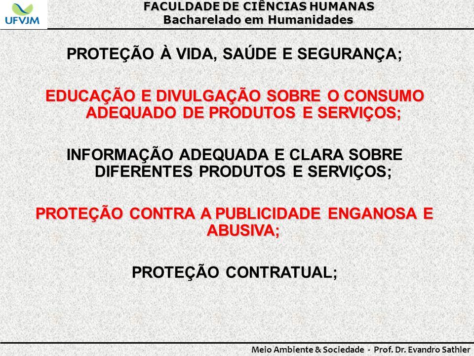 PROTEÇÃO À VIDA, SAÚDE E SEGURANÇA;